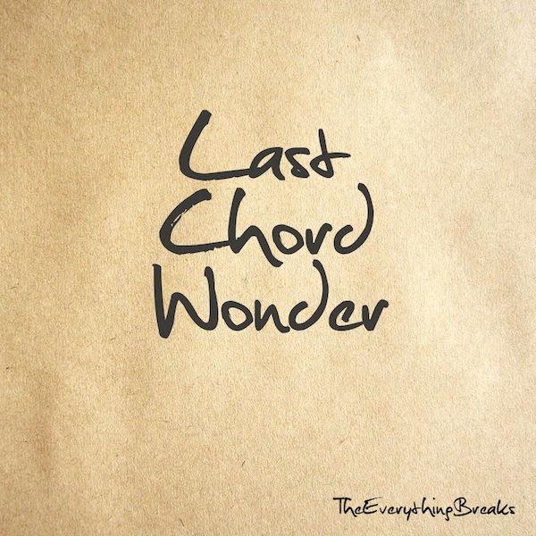 Last Chord Wonder